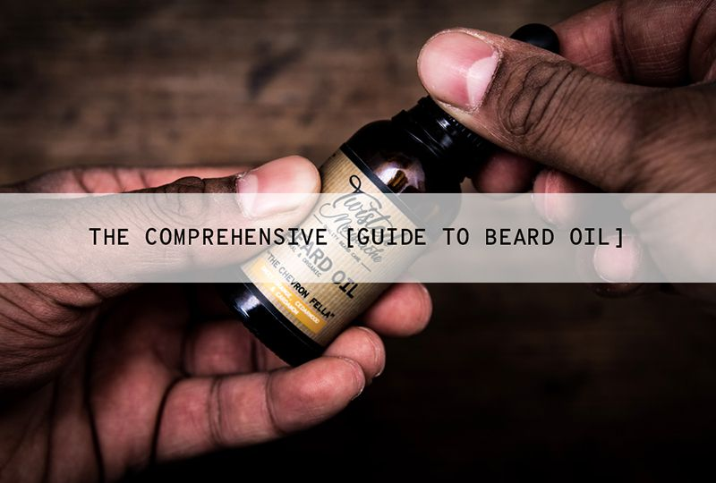 What is Beard Oil and How Do You Use it