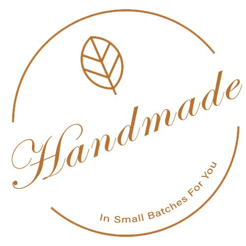 Handmade in Small Batches